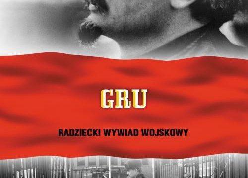 GRU Radziecki Wywiad Wojskowy