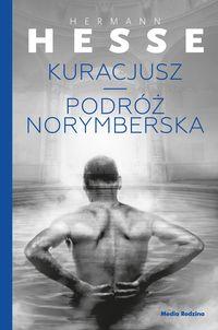 Kuracjusz / Podróż norymberska