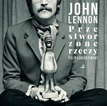 John Lennon. Przestworzone rzeczy